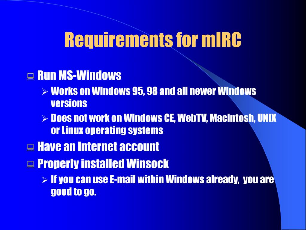 Requirements for mIRC
