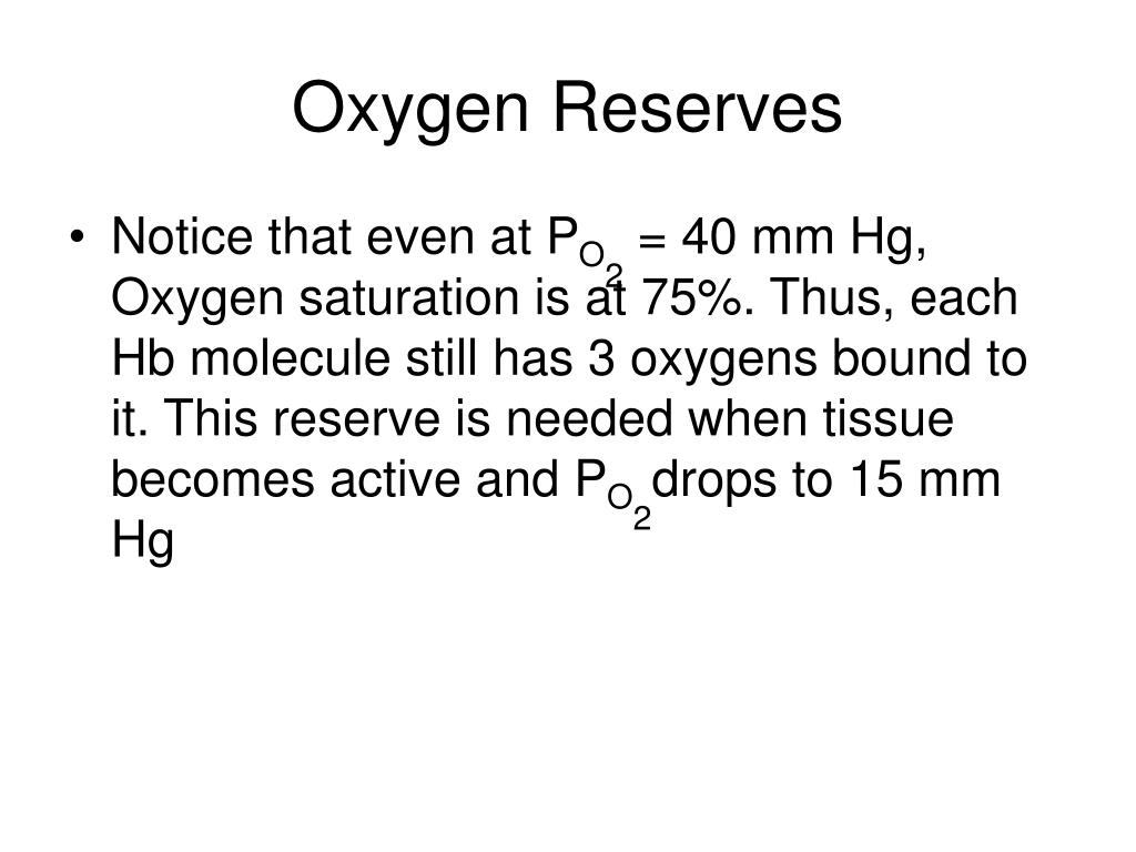 Oxygen Reserves