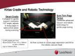 kirtas cradle and robotic technology