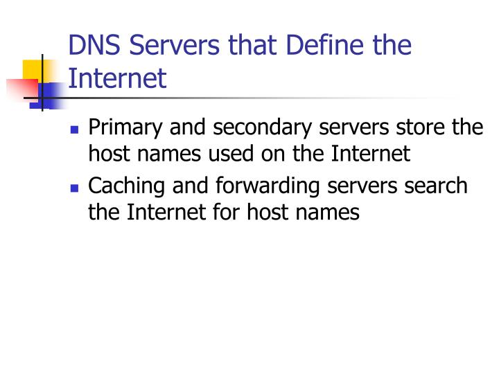 DNS Servers that Define the Internet