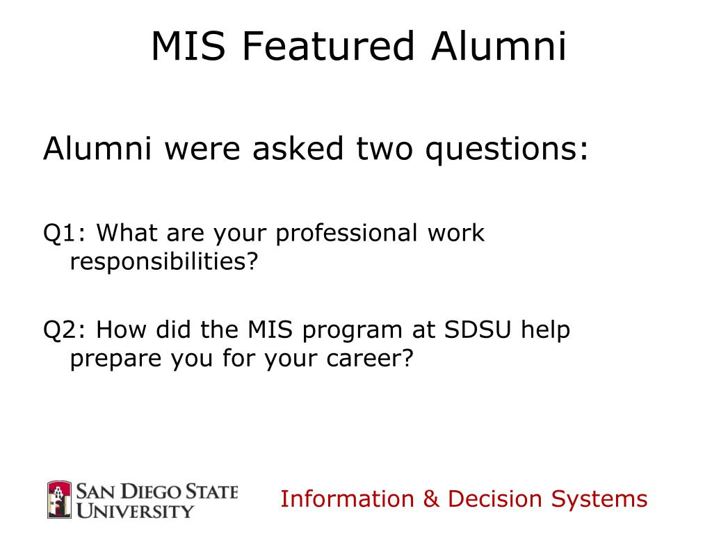 Alumni were asked two questions: