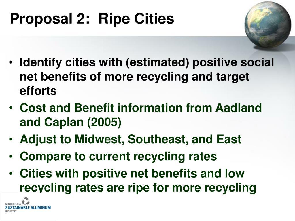 Proposal 2:  Ripe Cities