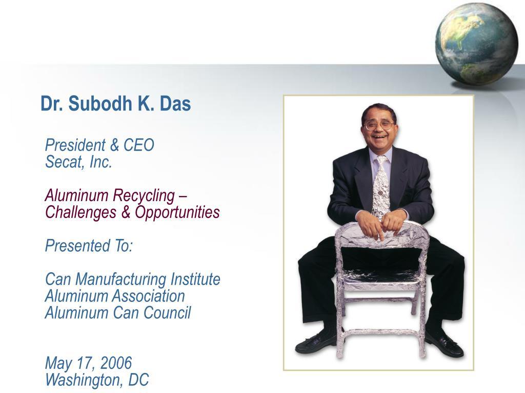 Dr. Subodh K. Das