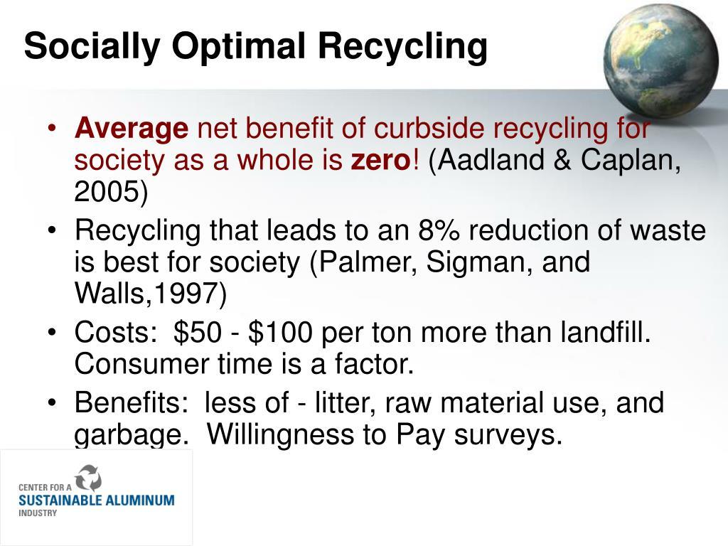 Socially Optimal Recycling