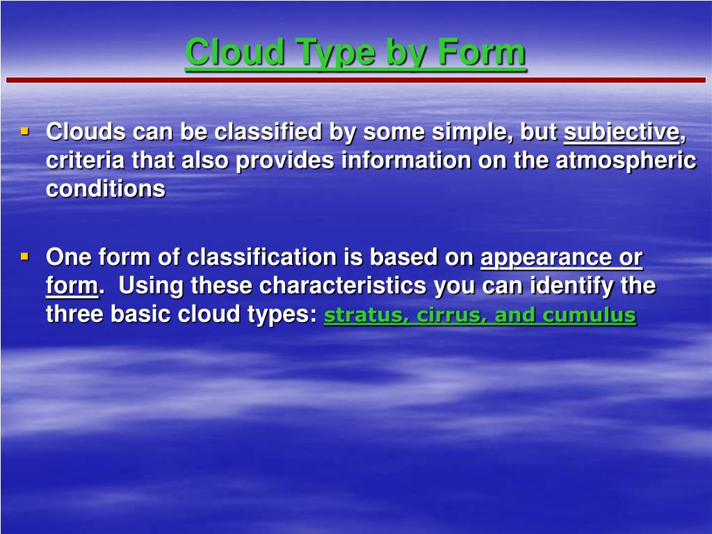 Cloud Type by Form