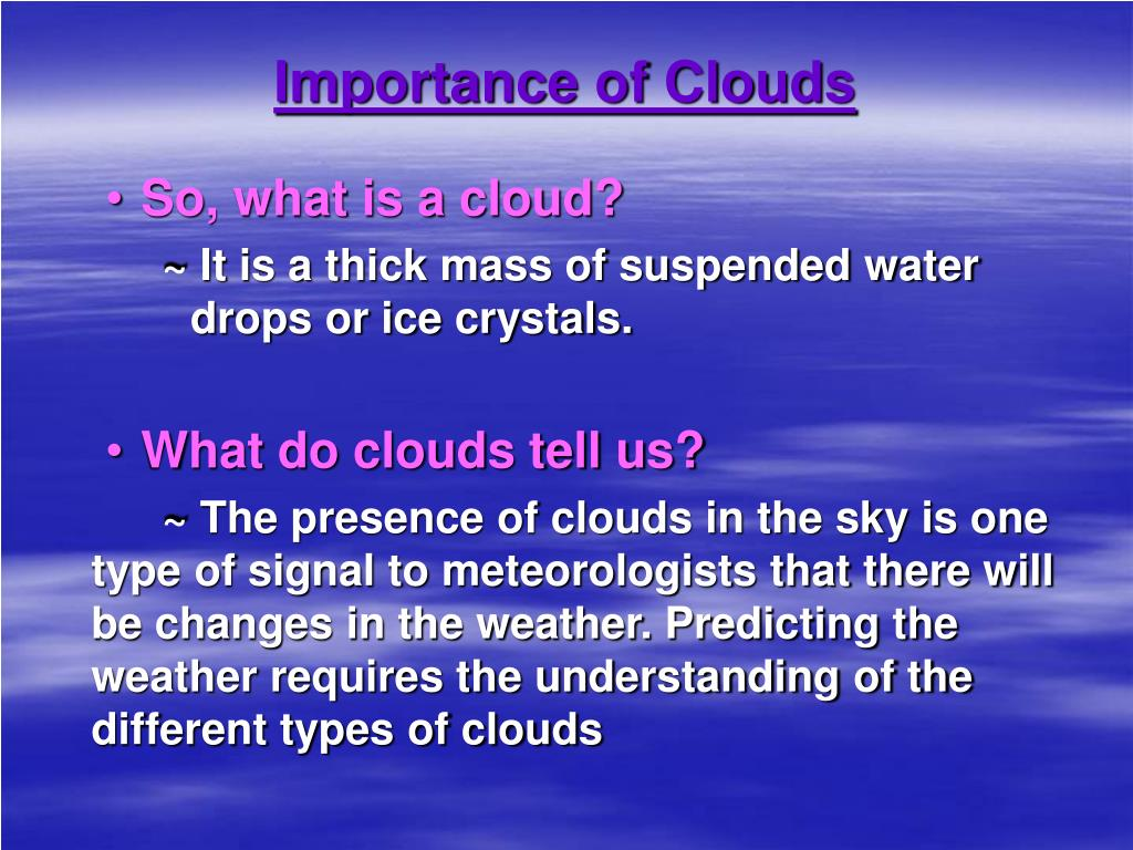 Importance of Clouds