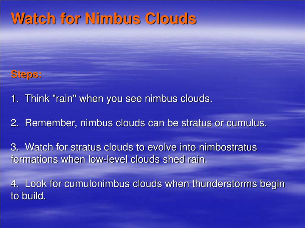 Watch for Nimbus Clouds