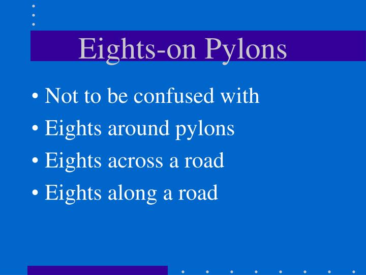 Eights on pylons2