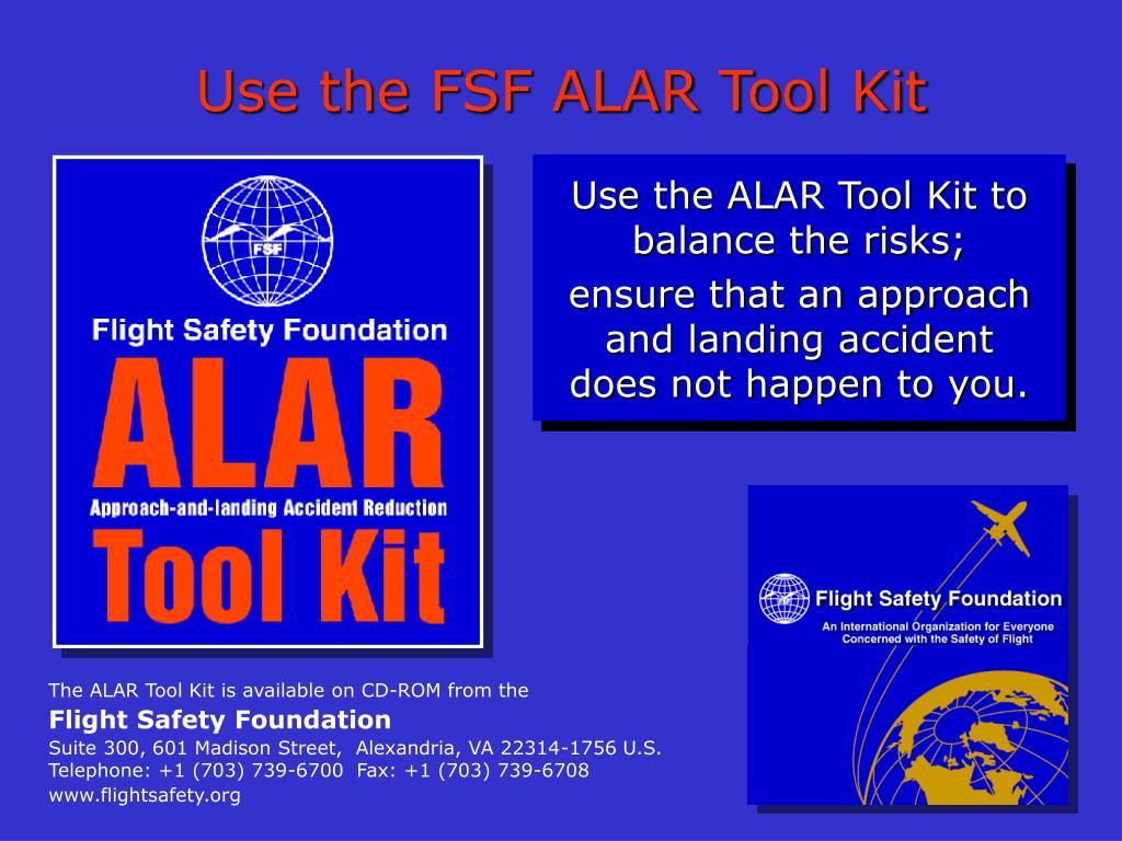 Use the FSF ALAR Tool Kit