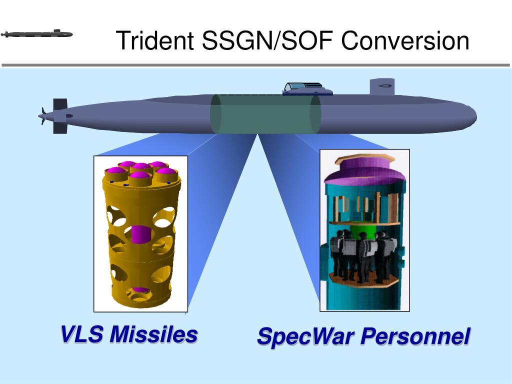 Trident SSGN/SOF Conversion