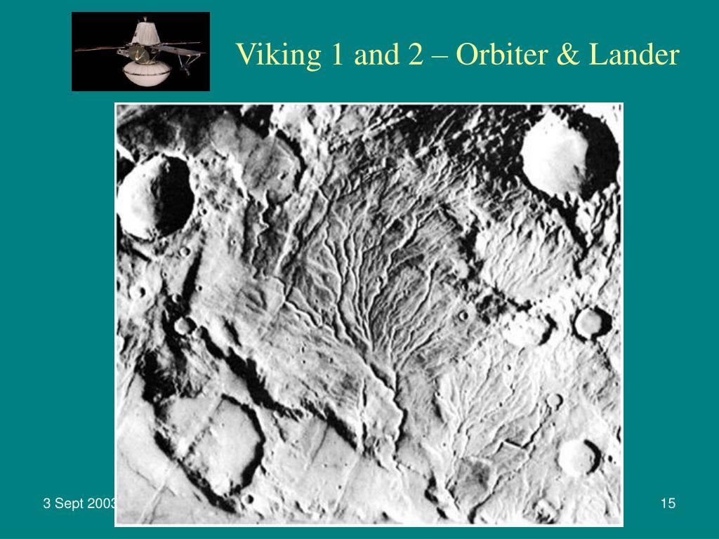 Viking 1 and 2 – Orbiter & Lander