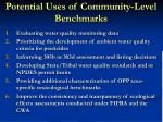 potential uses of community level benchmarks