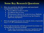 some key research questions