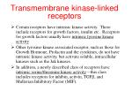 transmembrane kinase linked receptors