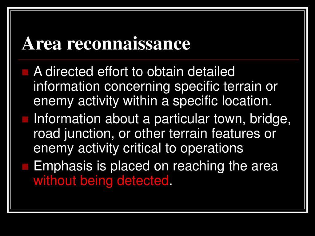 Area reconnaissance
