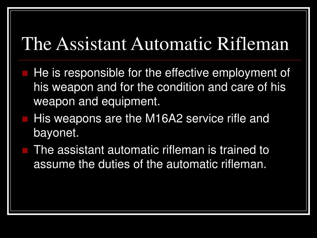 The Assistant Automatic Rifleman