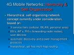 4g mobile networks hierarchy self organization