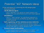 potential 4g network ideas