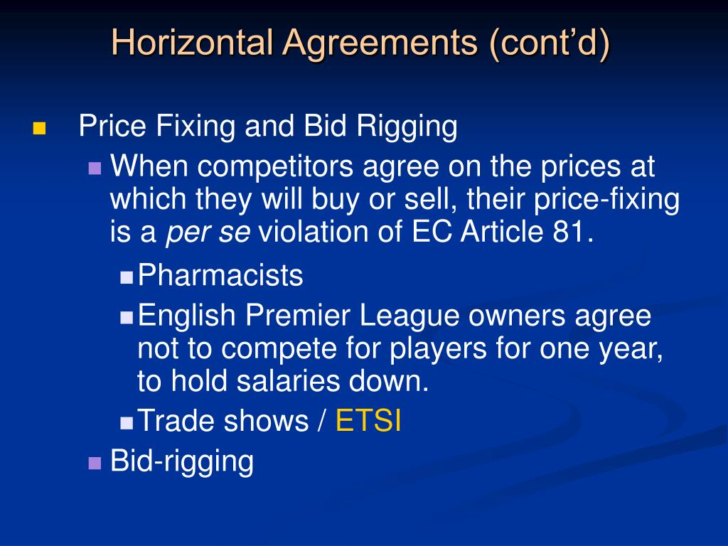 Horizontal Agreements (cont'd)