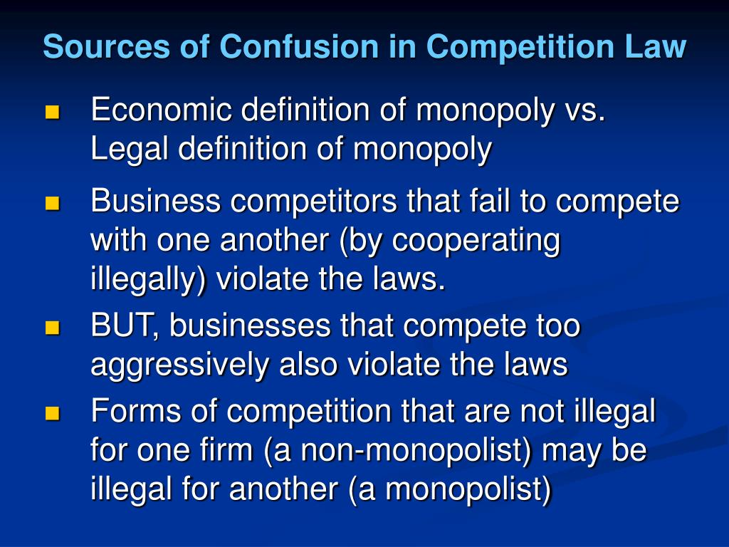 Sources of Confusion in Competition Law