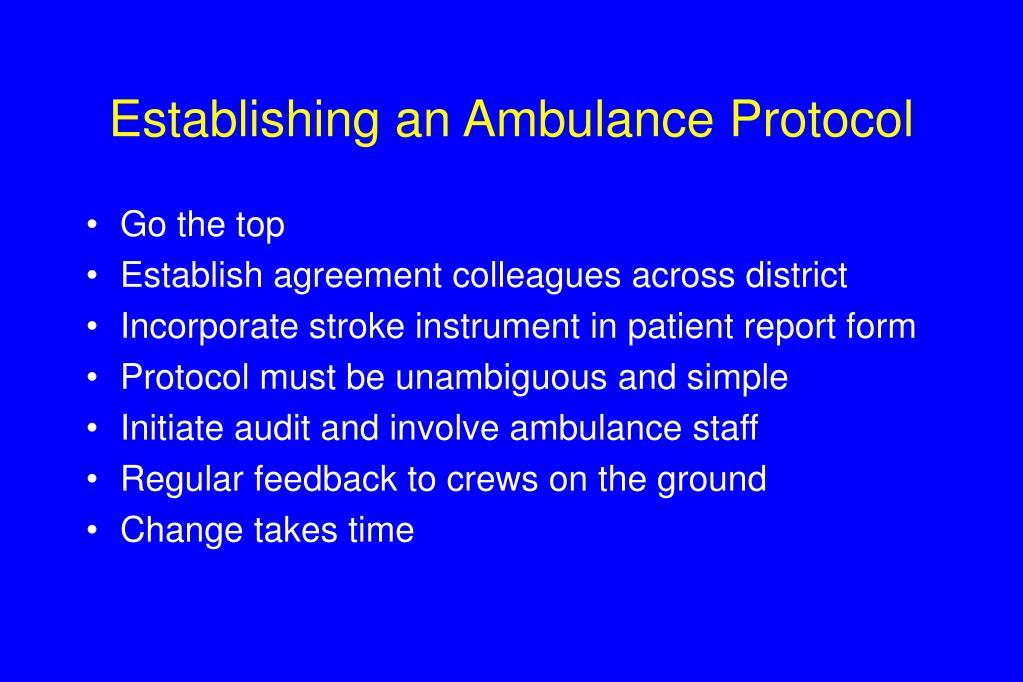 Establishing an Ambulance Protocol