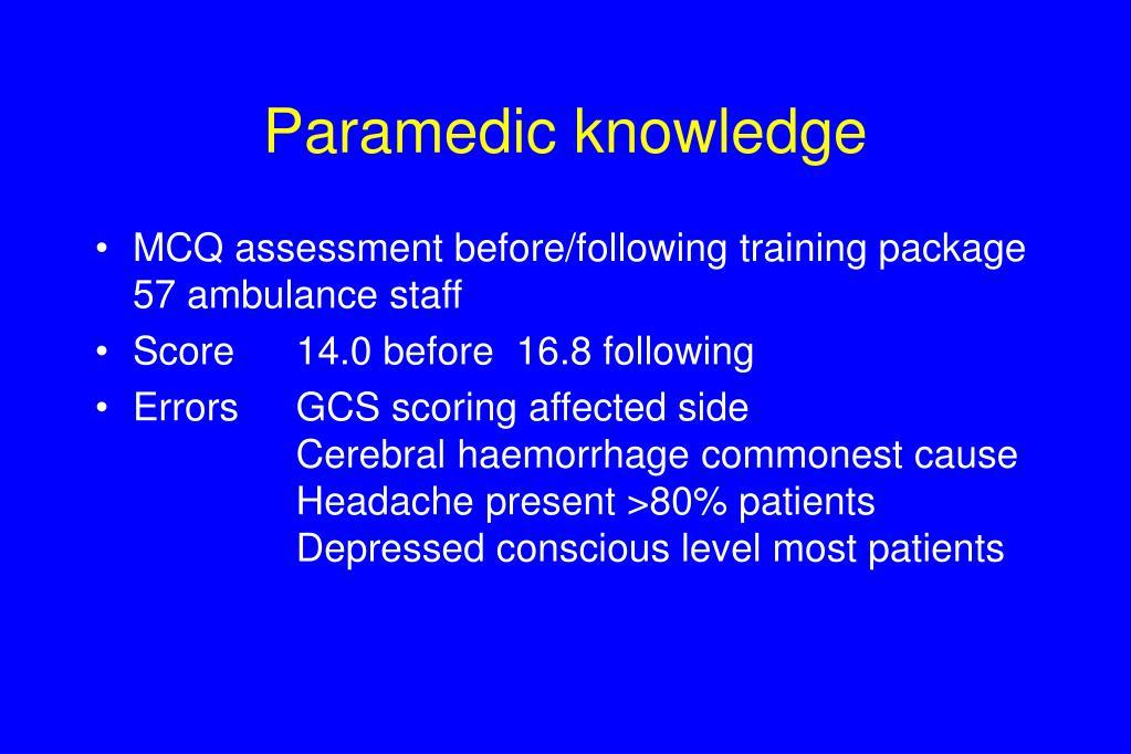 Paramedic knowledge