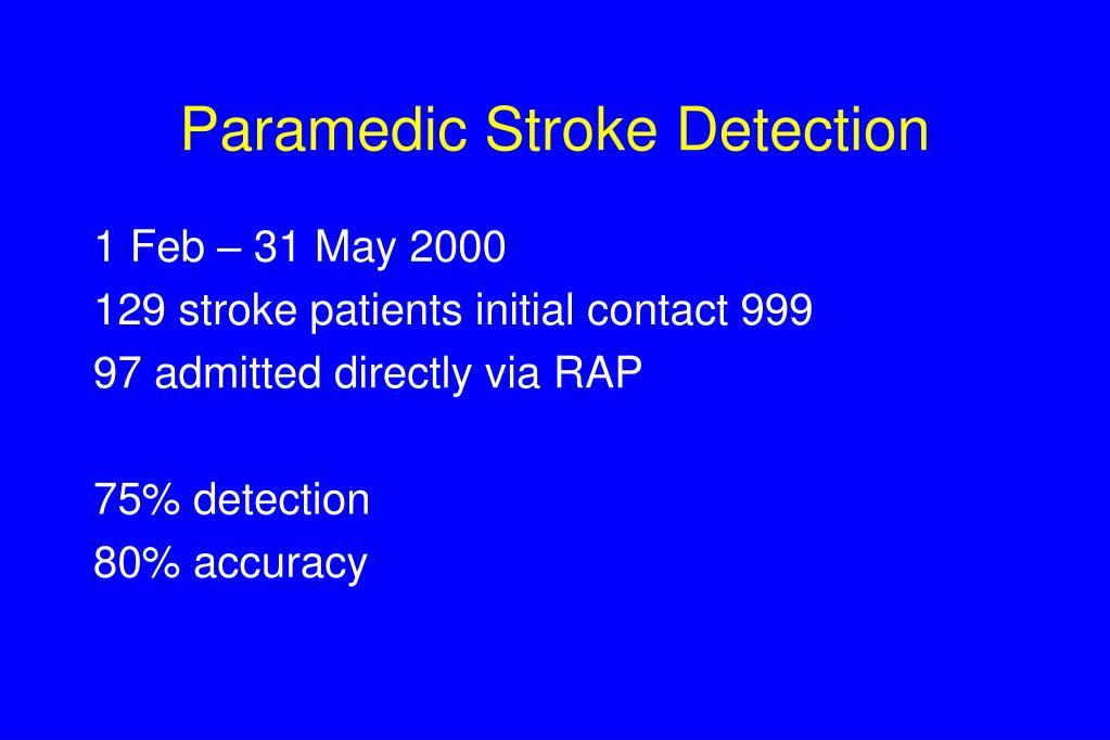 Paramedic Stroke Detection