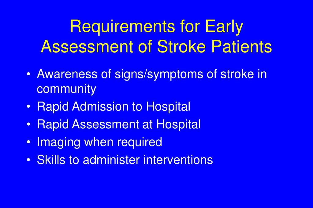 Requirements for Early Assessment of Stroke Patients