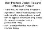 user interface design tips and techniques ambler