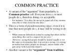 common practice