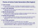 forms o f active code generation herrington