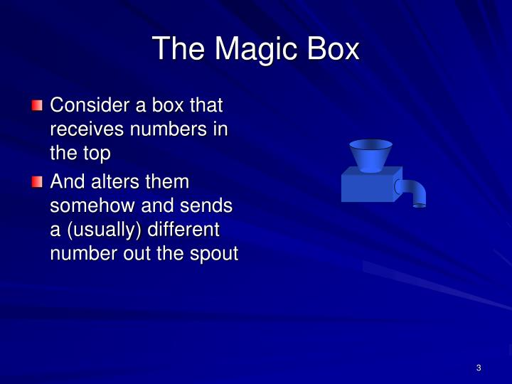 The magic box3