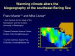 warming climate alters the biogeography of the southeast bering sea