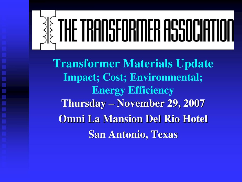 transformer materials update impact cost environmental energy efficiency l.