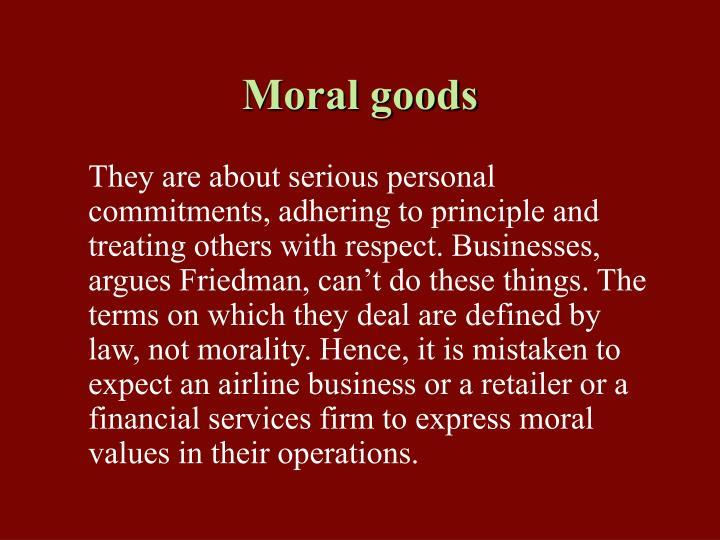 Moral goods