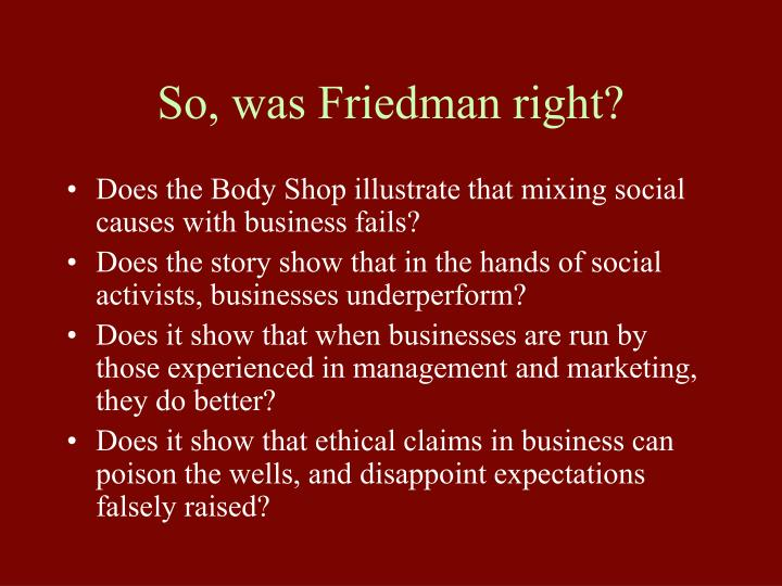 So, was Friedman right?