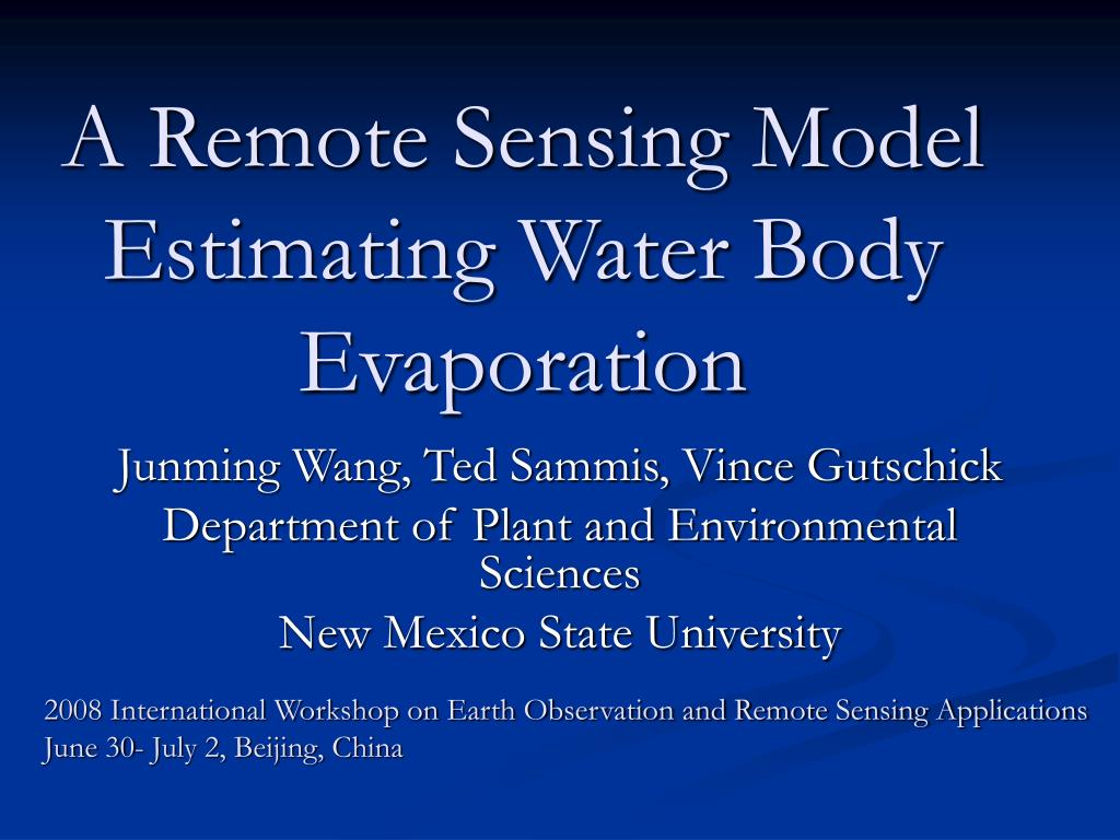 a remote sensing model estimating water body evaporation l.