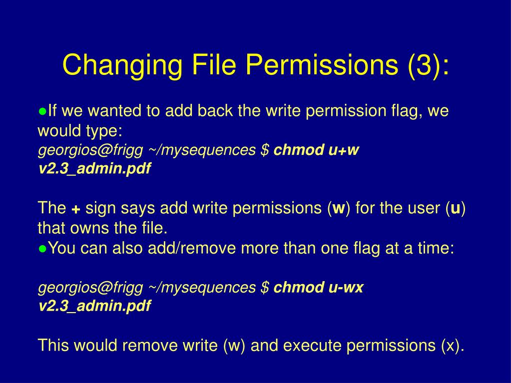 If we wanted to add back the write permission flag, we would type: