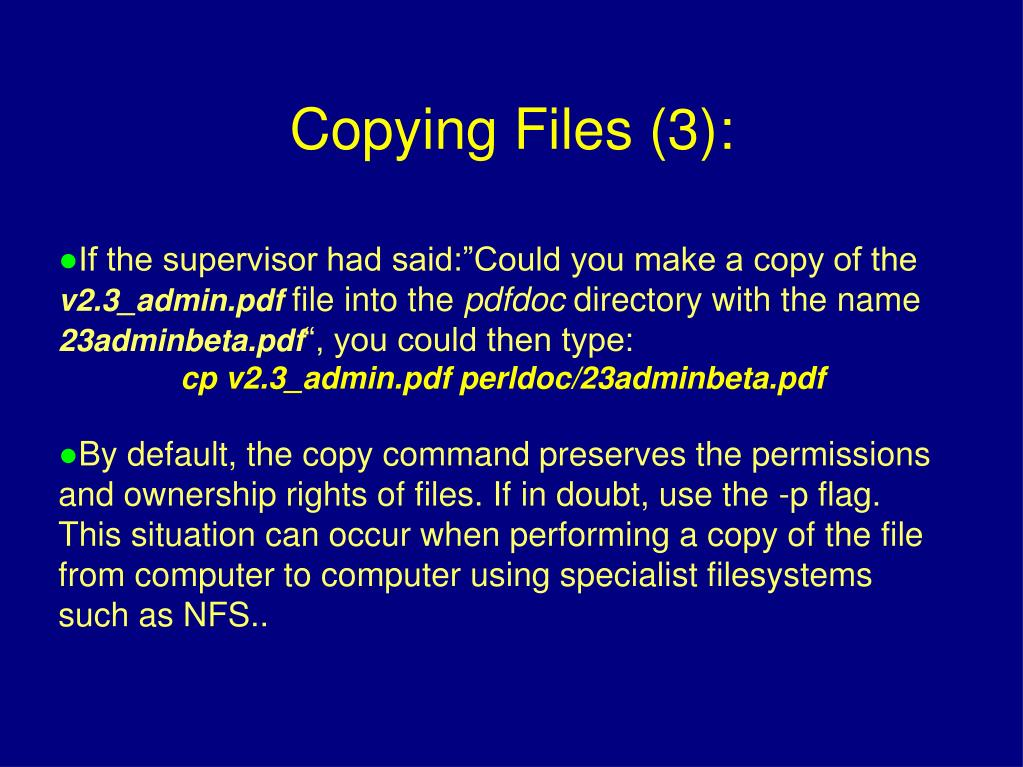 """If the supervisor had said:""""Could you make a copy of the"""