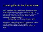 locating files in the directory tree