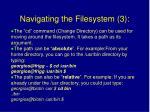 navigating the filesystem 3