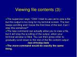 viewing file contents 3