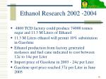 ethanol research 2002 2004