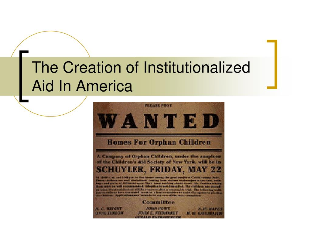 the creation of institutionalized aid in america l.