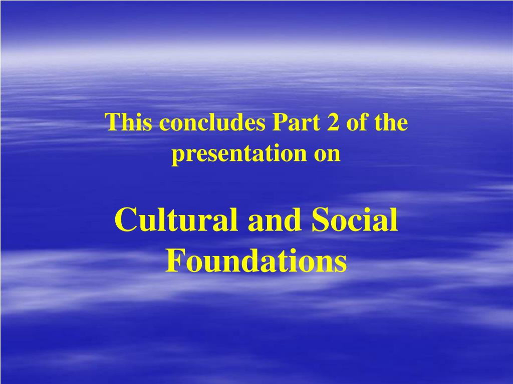 This concludes Part 2 of the presentation on