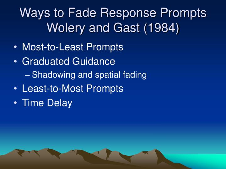 Ways to Fade Response Prompts