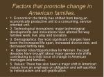 factors that promote change in american families