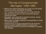 the rise of companionate marriages 1900 1960