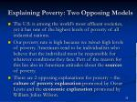 explaining poverty two opposing models
