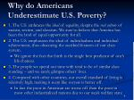 why do americans underestimate u s poverty